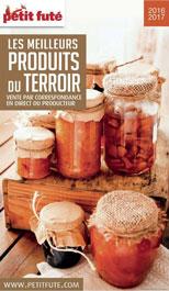 Petit futé: les meilleurs produits du terroir 2016 2017